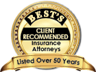 Best's Client Recommended Insurance Attorneys - Listed Over 50 Years