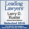 Leading Lawyers - Larry D. Kuster, selected 2016